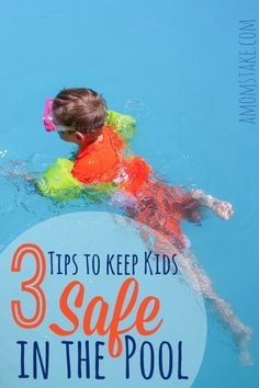 Playing in a pool is a lot of fun, but you must be careful to keep kids safe at all times while near a pool. These 3 tips can help you to keep kids safe in the pool. AD