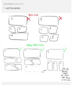 Anonymous said: how do i learn how to storyboard comics Answer: set the panels the first version is the easier but also boring for the eye, the sequence rectangular-square-square and repetitive,. tips indefinite hiatus Drawing Techniques, Drawing Tips, Drawing Tutorials, Art Tutorials, Drawing Ideas, Comic Drawing, Manga Drawing, Comic Book Layout, Comic Tutorial