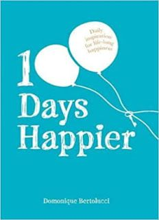 100 Days Happier is a collection of inspirational messages and quotes, based on the bestselling book The Happiness Code and its Ten Keys, motivating and encouraging the reader to be the best they can be. 100 Happy Days, Book Format, Latest Books, Inspirational Message, Book Gifts, 100th Day, Feeling Happy, Daily Inspiration, Literature