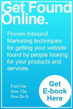 Looking To Get Found Online Inbound Marketing is definitely the way to go