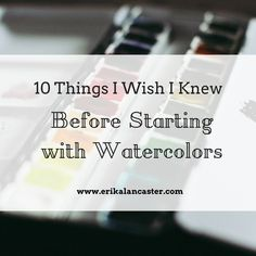 In this post I explain the top ten things I wish I knew before starting my watercolor painting journey. Understanding and applying these ten things will help the beginner move faster towards progressing with watercolor painting and also waste less money a Learn Watercolor Painting, Watercolor Paintings For Beginners, Watercolor Tips, Watercolour Tutorials, Watercolor Techniques, Painting Tips, Painting & Drawing, Painting Tutorials, Art Tutorials