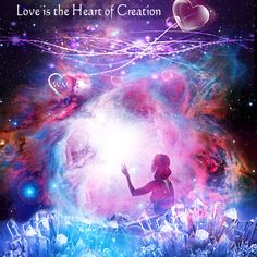 love is the heart of creation ❤️ #love #beingsoflight #createlove