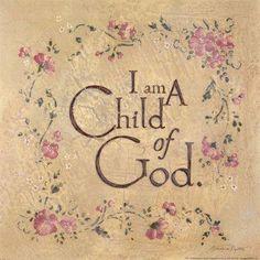 I am a child of God   https://www.facebook.com/photo.php?fbid=310841179062604