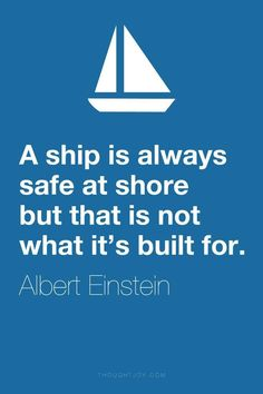 I didn't think this was an Einsteiin quote, but it's the words that matter! Citations D'albert Einstein, Citation Einstein, Albert Einstein Quotes, Great Quotes, Quotes To Live By, Me Quotes, Motivational Quotes, Inspirational Quotes, Ship Quotes