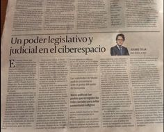 """Mi artículo de opinión """"Un poder legislativo y judicial en el ciberespacio"""", publicado en Cinco Días, el pasado 15 de Mayo."""