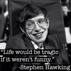 Stephen hawking - on life.