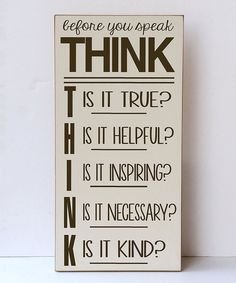 Look at this Vinyl Crafts Cream & Brown 'Before You Speak' Wall Sign on #zulily today!