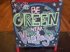 Be Green, Wear Vintage!