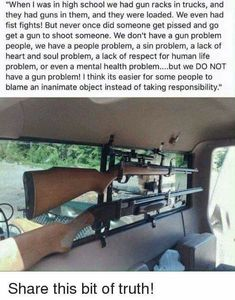 Um yep! Real talk right here folks! I've owned guns for a long as I can remember. My Daddy made sure I knew how to shoot them and that I owned them. I have never once entertained a school/workplace shooting.