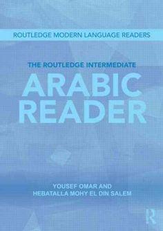 The Routledge Intermediate Arabic Reader