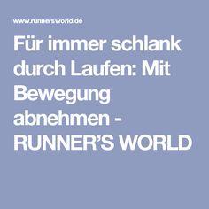 Für immer schlank durch Laufen: Mit Bewegung abnehmen - RUNNER'S WORLD
