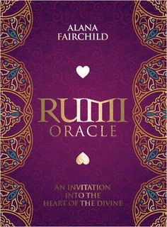 Rumi Oracle: An Invitation into the Heart of the Divine: Amazon.es: Alana Fairchild, Rassouli: Libros en idiomas extranjeros
