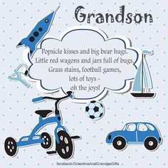 Grandson Birthday Quotes, Grandson Quotes, Birthday Verses, Grandkids Quotes, Boy Quotes, Quotes For Kids, Bob Marley, Happy Grandparents Day, Cousin