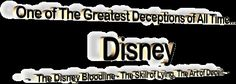 One of The Greatest Deceptions of All Time - Disney - The Disney Bloodline