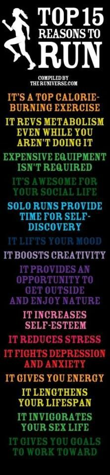 Some great reasons to #run. #RunWeMuch Just got into running and it feels great!