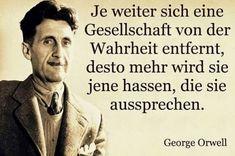 Die Lüge und die Wahrheit Nicola Tesla, Modest Proposal, Wise Men Say, Psychology Major, German Words, Minding Your Own Business, George Orwell, Wise Quotes, Wise Sayings