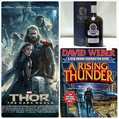 """Nice friday - Thor: The Dark World, Bunnahabhain Single Malt and David Weber's """"A Rising Thunder (Honor Harrington Series)"""""""