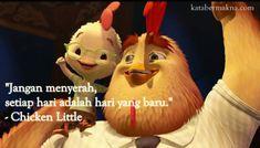 """Gambar kata motivasi Disney - """"Jangan menyerah, setiap hari adalah hari yang baru"""" - Chicken Little"""