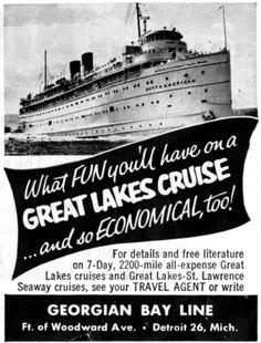 Georgian Bay Line Lake Boats, Great Lakes Ships, Michigan Travel, Bible Knowledge, Steamer, Vintage Advertisements, Georgian, Crochet Flowers, Travel Posters