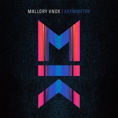album cover art [01/2015]: mallory knox ¦ asymmetry |