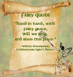 A Midsummer Night's Dream. Titania We'll all join hands and sing, and bless this place with our fairy grace.