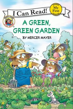 Little Critter: A Green, Green Garden by Mercer Mayer
