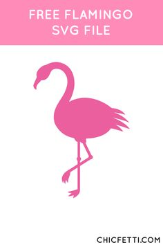 Free Flamingo SVG File from @chicfetti - works with Silhouette and other SVG cutting machines