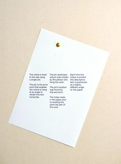 "Daniel Eatock's ""One Pin Notice"""