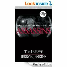 Amazon.com: Assassins (Left Behind, Book 6) eBook: Tim LaHaye, Jerry B. Jenkins: Kindle Store