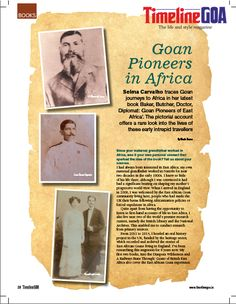 'We Goans can take pride in their tremendous achievements in countries where conditions were precarious and perilous. This is a strand of history which was almost forgotten.'- Selma Carvalho Read the full article in Timeline Goa Magazine Vol 2 Issue 7… Now on stands….To Subscribe Call: 8888848098 or Visit www.timelinegoa.in. #GoanPioneers #GoansInAfrica	 #TimelineGoa #Goa #GoaTimeline #Magazine #LifestyleMagazine #GoaMagazine #Volume2 #Issue7 #OnStandsNow #AvailabeOnFlipkart…