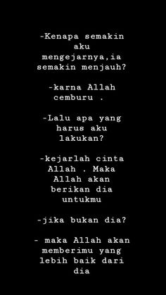 Quotes Rindu, Self Quotes, Quran Quotes, Book Quotes, Words Quotes, Life Quotes, Islamic Inspirational Quotes, Islamic Quotes, Cinta Quotes