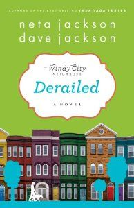Derailed (Windy City Neighbors): Neta Jackson, Dave Jackson: 9781617950018: Amazon.com: Books
