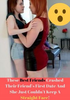 These Best Friends Crashed Their Friend's First Date And She Just Couldn't Keep A Straight Face! That One Friend, Best Friends, Dating, Humor, Face, Marvel, Gift, Humour, Cheer