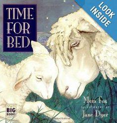 Amazon.com: Time for Bed (Big Book Edition) (9780152010140): Mem Fox, Jane Dyer: Books