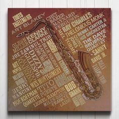 Jazz Legends Canvas - A typographic tribute to the great Jazz musicians of all time. The artwork features a collage of names surrounding a saxophone centrepiece.