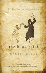 The Book Thief.A novel by Australian author Markus Zusak. Narrated by Death, the book is set in Nazi Germany, a place and time when the narrator notes he was extremely busy. It describes a young girl's relationship with her foster parents, the other residents of their neighborhood, and a Jewish fist-fighter who hides in her home during the escalation of World War II. Published in 2006, it has won numerous awards and has been listed on the New York Times Bestseller List for over 230 weeks.