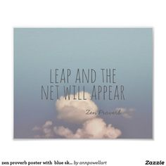 zen proverb poster with  blue sky photograph #quote #poster #wallart