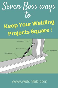 Tips & tricks on how to keep your welding projects square. Click to read the bonus tip. # welding projects # welding tips and tricks # keeping it square # maintaining squareness