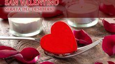 """""""San Valentino, serata del desiderio"""", all'agriturismo """"Ai guiet"""""""