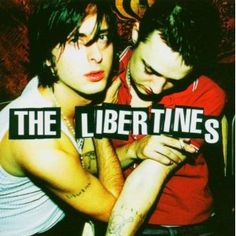 The Libertines - The