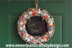 Got Beer? Bottle Cap Wreath