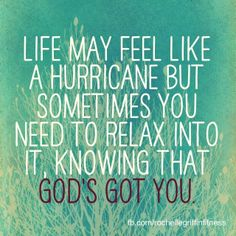 Storms can be all around but rest assured, you aren't alone.