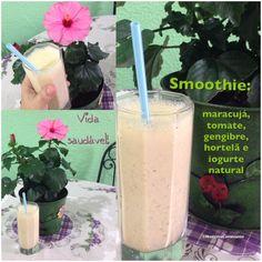 Smoothie: maracujá, tomate, gengibre, hortelã e iogurte natural. Bom e saudável!