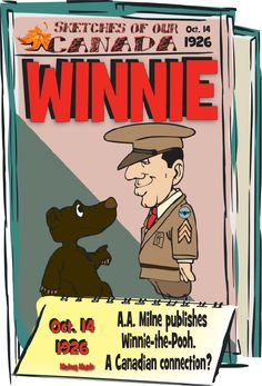 Canadian History for Kids! Sketches of Canada for October - Winnie the Pooh! Canadian Army, Canadian History, History For Kids, Fun World, Black Bear, World History, Wwi, Social Studies, Winnie The Pooh