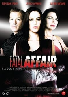 To Have and to Hold | Fatal Affair | Justine Bateman
