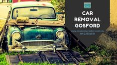 Car Removal Gosford How To Remove, Vehicles, Car, Automobile, Autos, Cars, Vehicle, Tools