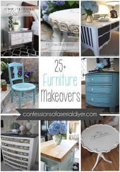 25 Furniture Makeovers/ Confessions of a Serial Do-it-Yourselfer #DIY #Furniture