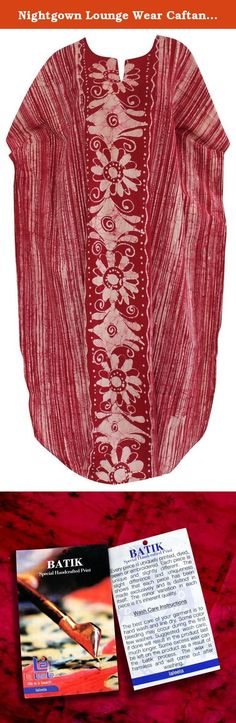 """Nightgown Lounge Wear Caftan Women Coverup 100% Cotton Plus Batik Dress Maroon Valentines Day Gifts 2017. Description:- ==> Welcome to LA LEELA ==> Enjoy Beach, Breeze and Nature with La Leela's """"VIBRANT BEACH COLLECTION"""" and stay calm and classy! . ==> Fabric : 100% COTTON HAND MADE BATIK PRODUCT INDIVIDUALLY MADE AND IS UNIQUE US Size : From Regular 14 (L) TO Plus Size 18W (2X) ➤ UK SIZE : FROM REGULAR 14 (M) TO 22 (XL) ➤ BUST : 46 Inches [ 116 cms ]➤ Length : 66 Inches [ 167 cms ] ==>..."""