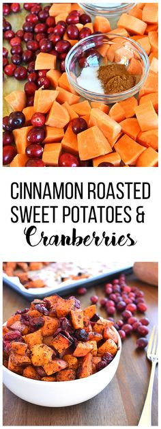 These Cinnamon Roasted Sweet Potatoes and Cranberries are a great side dish for all of fall, especially on thanksgiving!