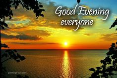 Free Daily Wishes Messages, Animated eCards, & Images. Good Evening Photos, Good Evening Wishes, Good Evening Messages, Good Evening Greetings, Evening Pictures, Night Pictures, Good Afternoon Quotes, Good Morning Good Night, Good Morning Images